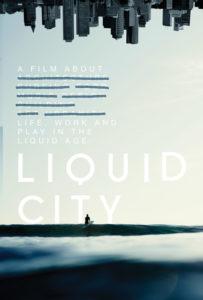 Liquid City<p>(USA)