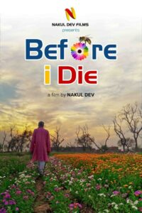 Before I Die<p>(India)