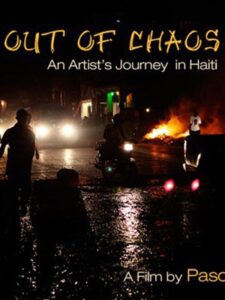 Out of Chaos, an Artist's Journey in Haiti<p>(USA/Haiti)